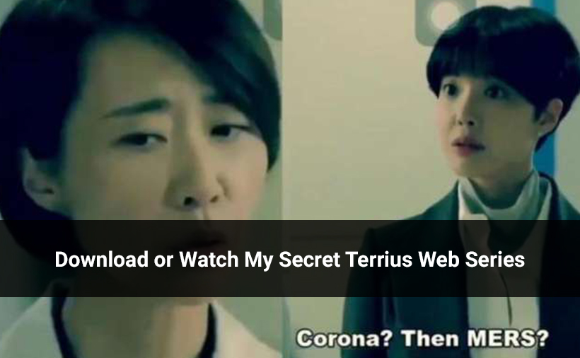 Download or Watch My Secret Terrius Web Series