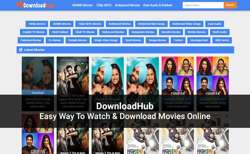 DownloadHub – Watch latest Indian (Bollywood, Telugu, Tamil and Hollywood) Movies Online