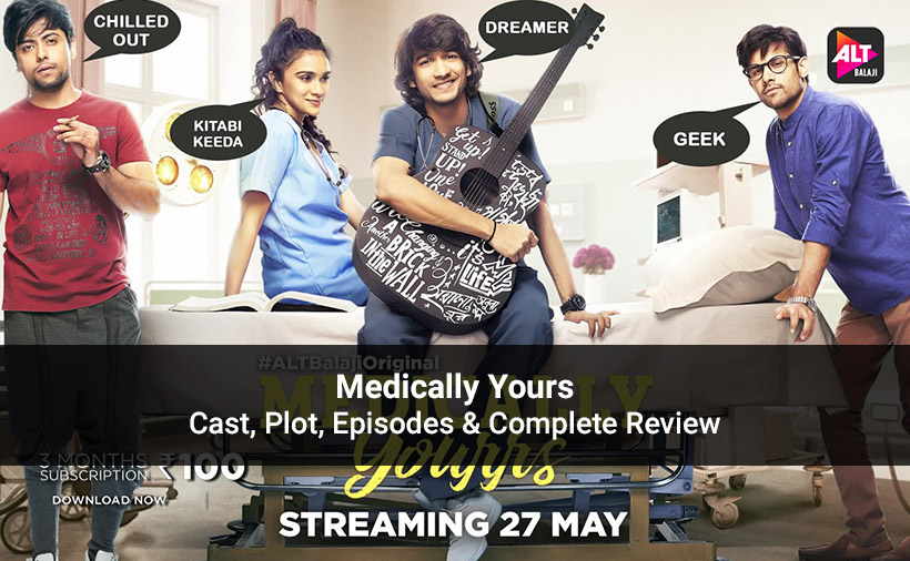 Medically Yourrs Web Series Download Or Watch Online For Free