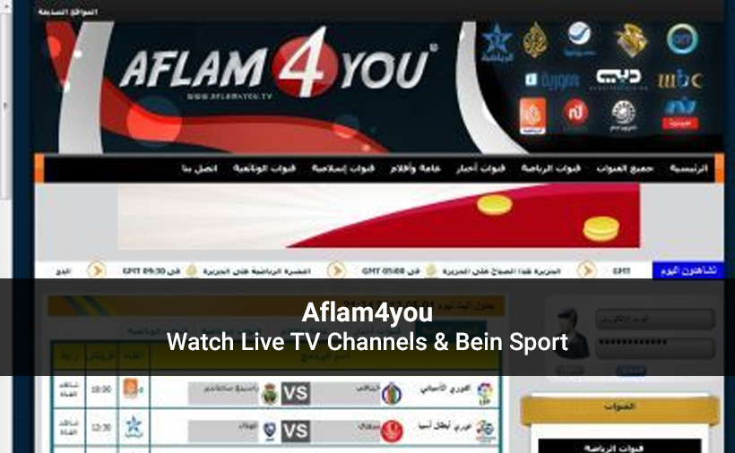 Aflam4you 2020: Watch Live TV, Bein Sport & Urdu Channels For Free
