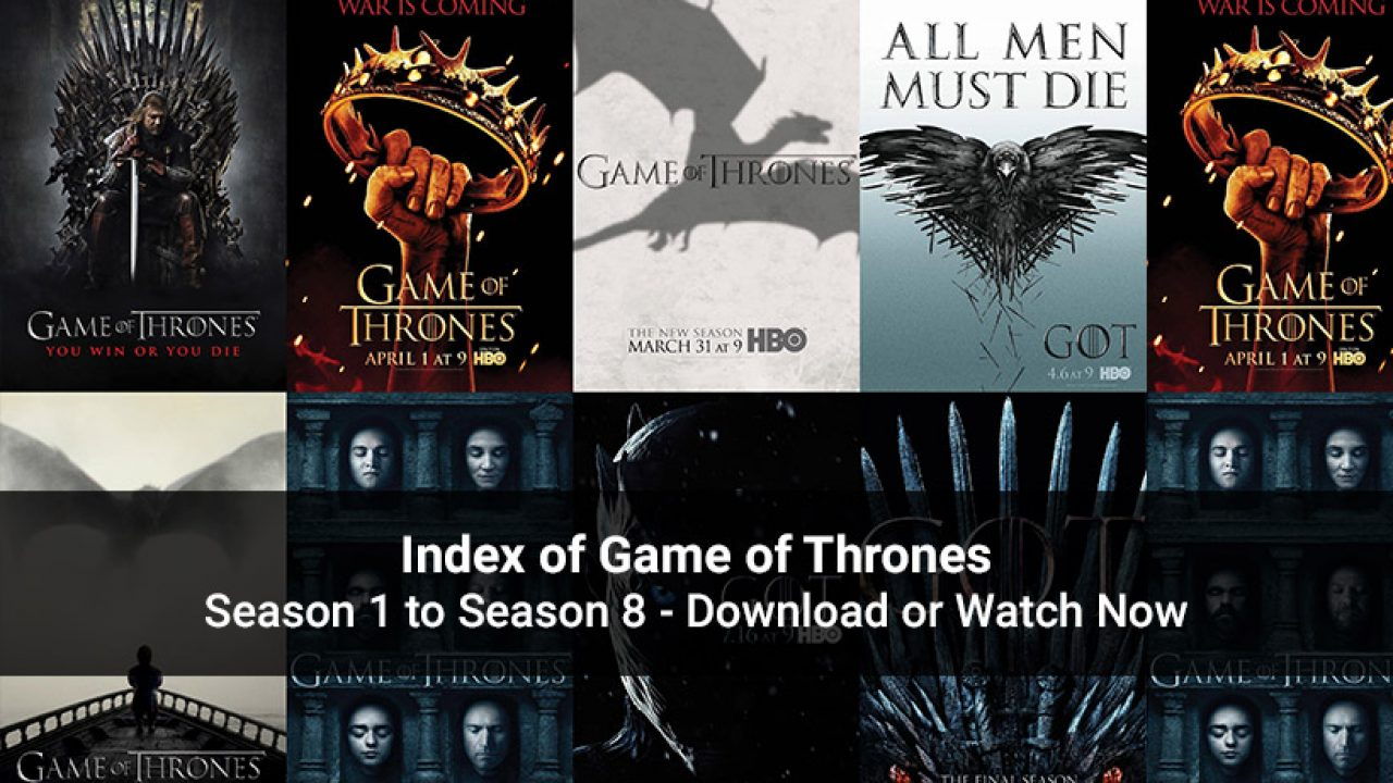 Index Of Game Of Thrones Season 1 To Season 8 Stream Download