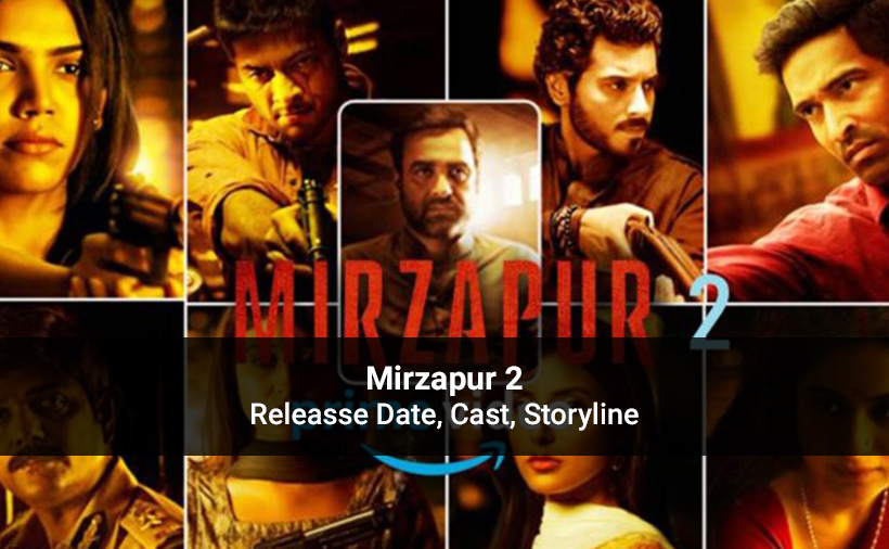 Mirzapur Season 2 Release Date Announcement: Star Cast & Plot Details!
