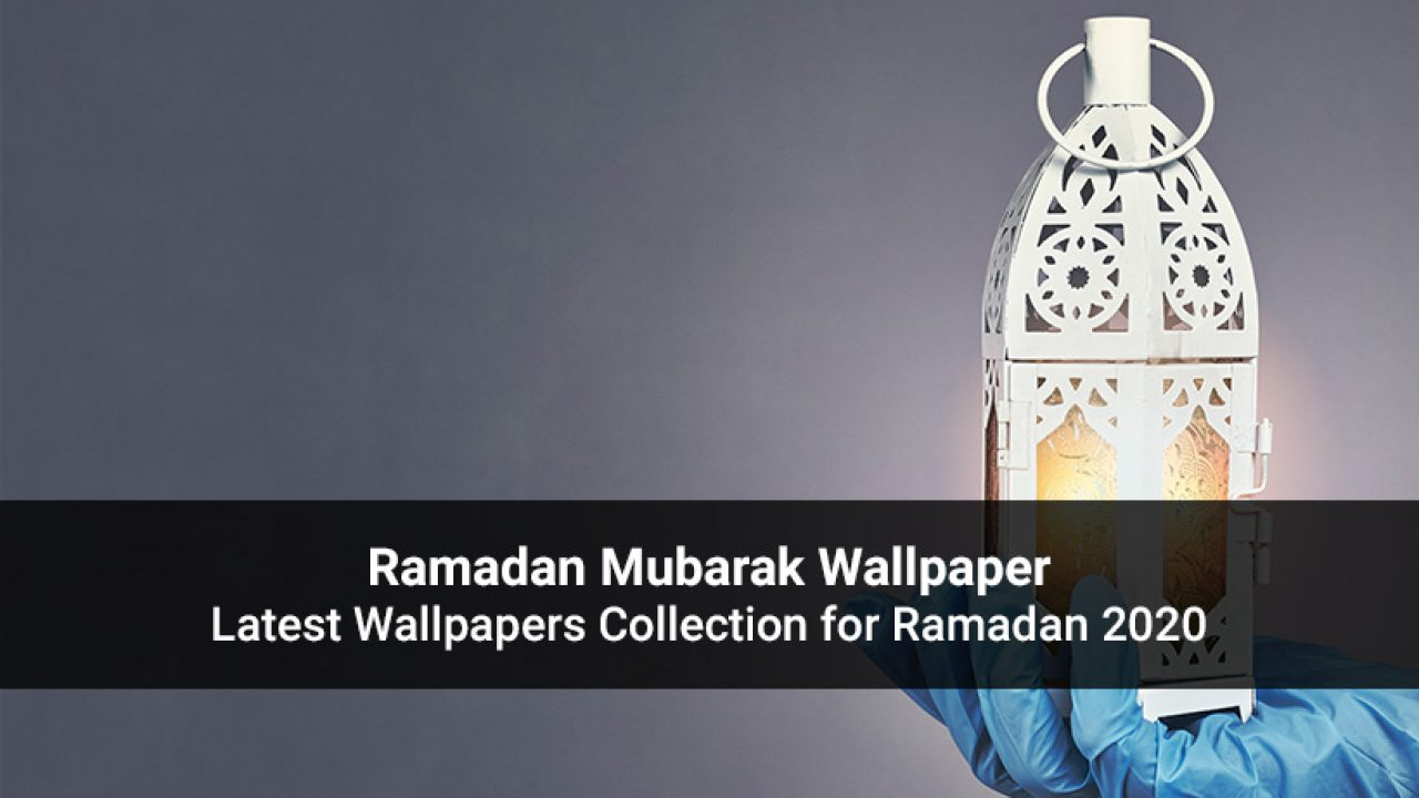 Ramzan Wishes Images 2020 Beautiful Collection Of Greetings