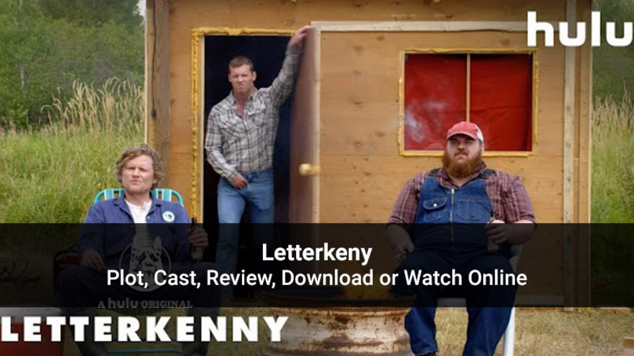 Watch Letterkenny Christmas Special 2020 Online Free Watch Letterkenny Online Free   All Seasons, Cast & Plot Details