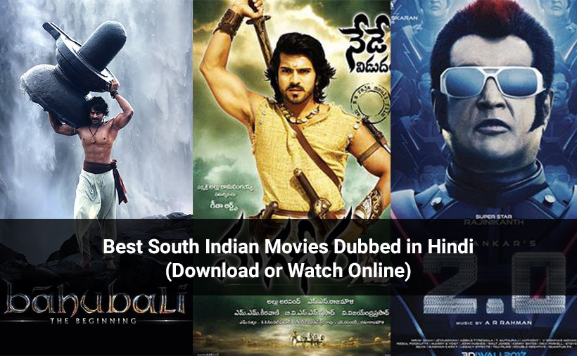 Best South Indian Movies Dubbed in Hindi (Download or Watch Online)