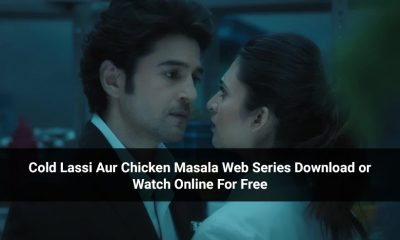 Cold Lassi Aur Chicken Masala Web Series Download or Watch Online For Free