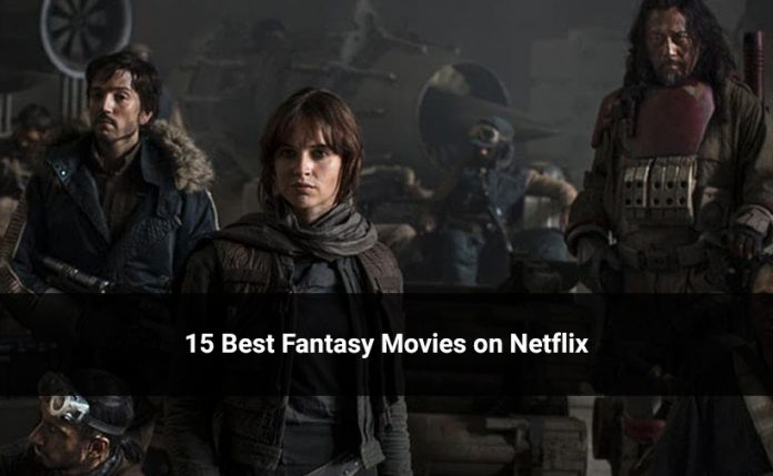 15 Best Fantasy Movies on Netflix