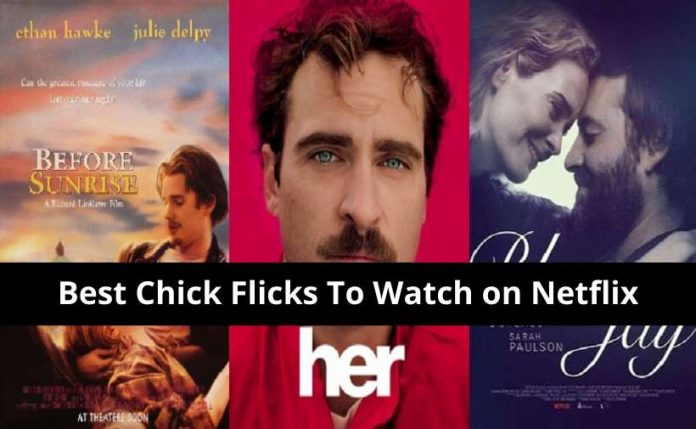 chick flicks on Netflix