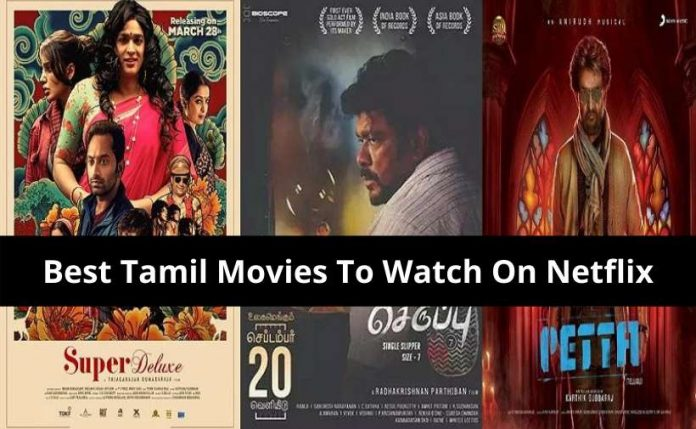 best tamil movies to watch on netflix