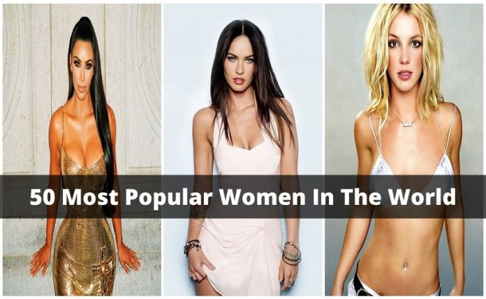 50 Most Popular Women In The World