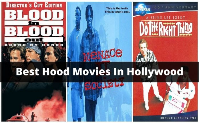 Best Hood Movies In Hollywood
