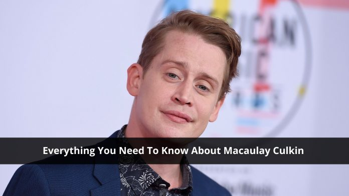 Everything You Need To Know About Macaulay Culkin