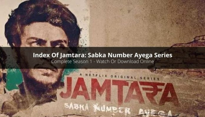 Index Of Jamtara Sabka Number Ayega