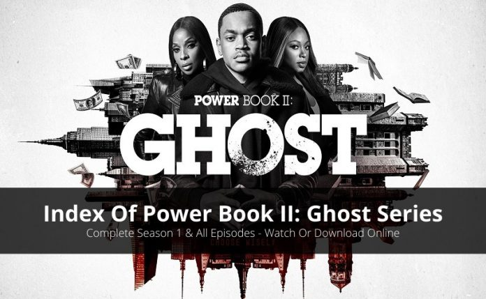 Index Of Power Book II: Ghost