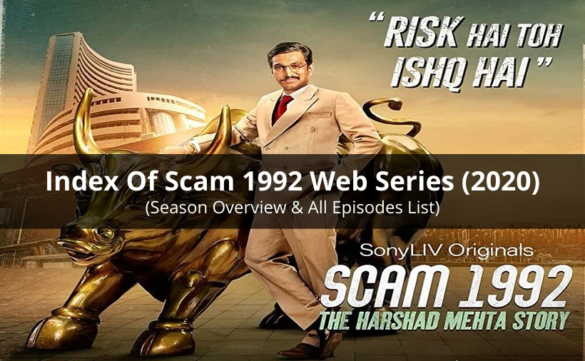 Index Of Scam 1992 Web Series To Watch Online in 2020 (All Episodes)