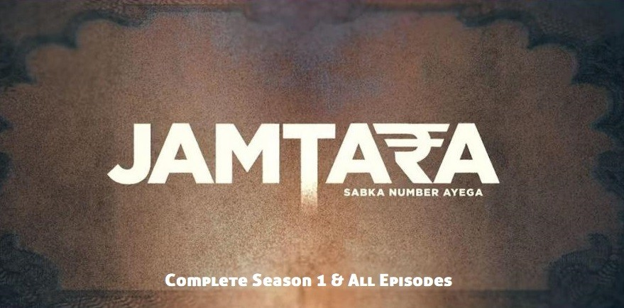 index of jamtara sabka number ayega season 1