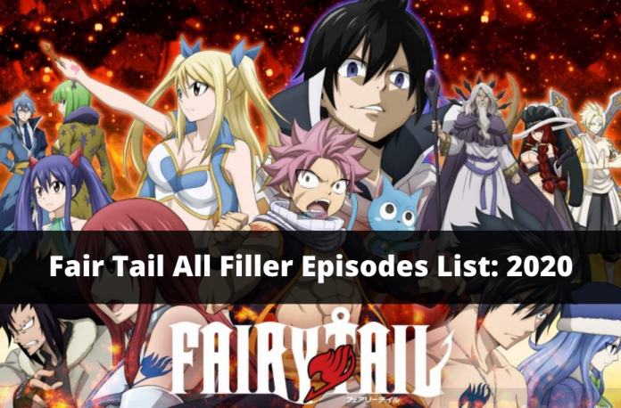Fair Tail All Filler Episodes List_ 2020